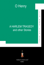 A Harlem Tragedy and other Stories