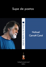 Supe de poetas, Nahuel Cerrutti Carol
